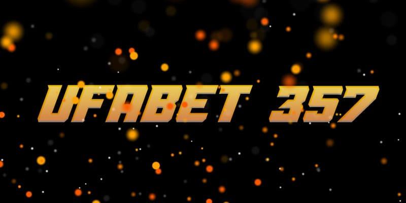 ufabet 357
